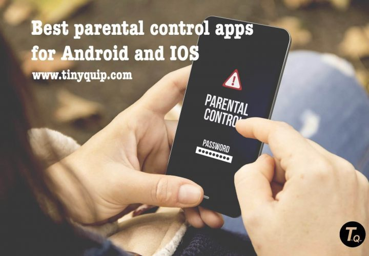 Best Parental control apps for Android and Iphone
