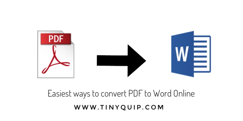 Easiest Ways To Convert PDF To Word Online - Tinyquip