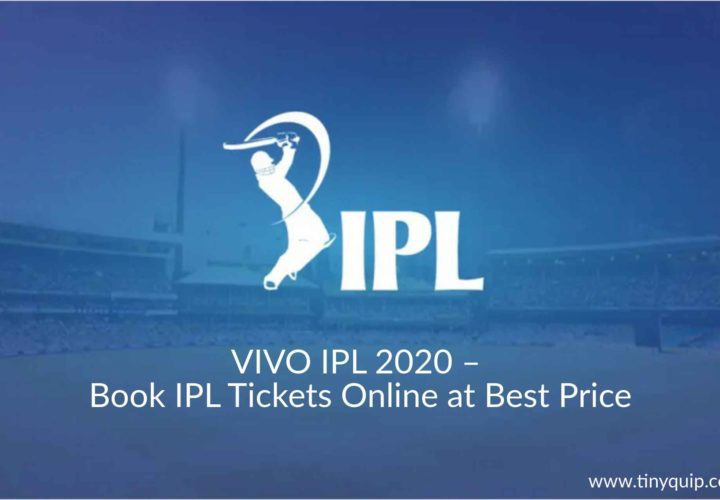 VIVO IPL 2020 – Where to Book IPL Tickets Online at Best Price